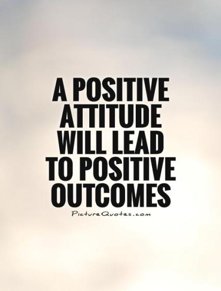 a-positive-attitude-will-lead-to-positive-outcomes-quote-1